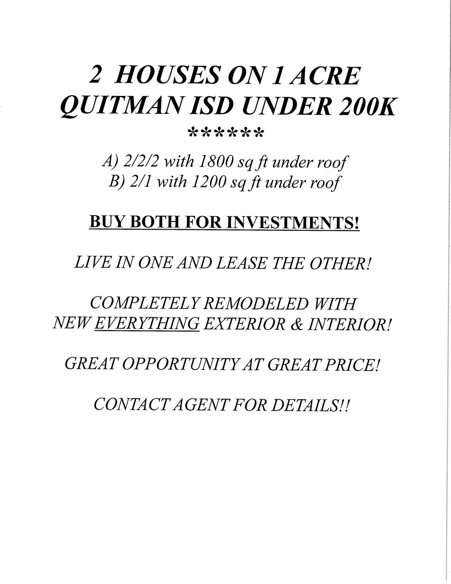 2 HOMES - 1 ACRE - QUITMAN, TX - INCOME PRODUCING PROPERTY
