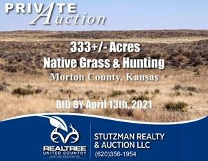 MORTON COUNTY, KS ~ 333 ACRES ~ PRIVATE AUCTION