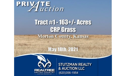 MORTON COUNTY KS ~ CRP ~ PRIVATE AUCTION ~ TR#1 ~ 163 ACRES