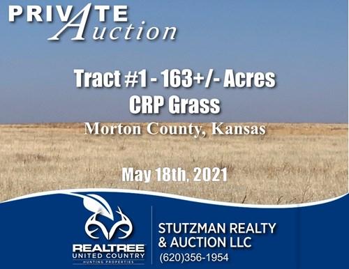 MORTON COUNTY KS ~ CRP ~ PRIVATE AUCTION ~ TR#1 ~ 163 ACRES