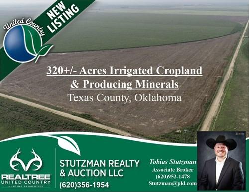 TEXAS COUNTY OK ~ 320+/- ACRES IRRIGATED FARMLAND & MINERALS
